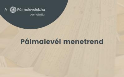Pálmalevél menetrend – mi és hogyan következik egymás után